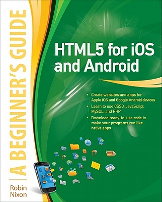 Html5 for Ios and Android By Nixon, Robin